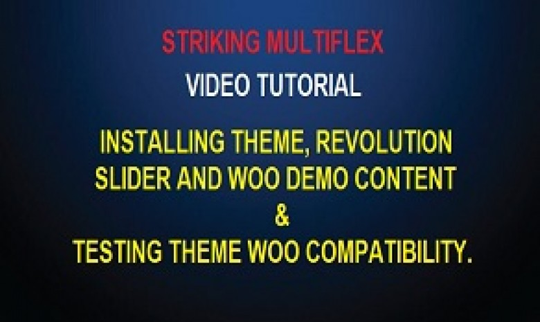 Extended Tutorial – Installing MultiFlex, Revolution and Woo Demo Content